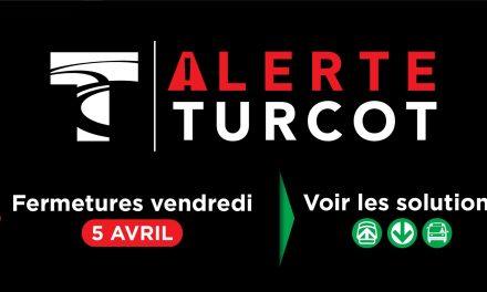 ❗️Alerte Turcot – Vendredi 5 avril❗️