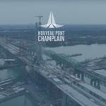 Nouveau pont Champlain: toujours pas de date d'ouverture