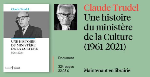 Claude Trudel: une histoire du ministère de la Culture