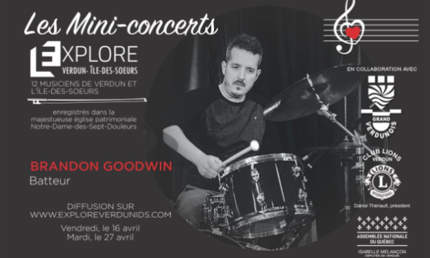 Mini-concerts Explore Verdun IDS – Brandon Goodwin Batteur